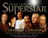 Jesus Christ Superstar at Gloucester Cathedral